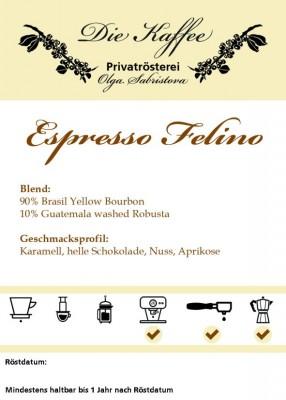 """Espresso """"Felino"""" Siebträger / 250g"""