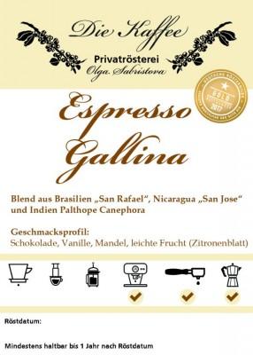 """Espressomischung """"Gallina"""" 500g / ganze Bohne"""