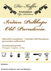 Indien Palthope Estate - Old Paradenia 500g / ganze Bohne