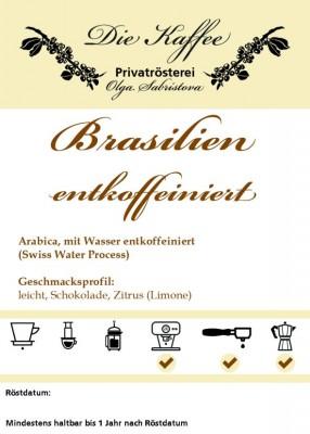 Brasilien entkoffeiniert